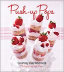 Push-up Pops by Courtney Dial Whitmore: Book Cover