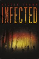 Infected by Nicole Trump: Book Cover