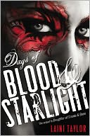Days of Blood & Starlight by Laini Taylor: Book Cover