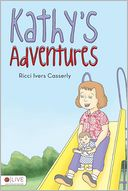 KATHY'S ADVENTURES by Ricci Ivers Casserly
