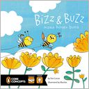 BIZZ AND BUZZ MAKE HONEY BUNS by Dee Leone