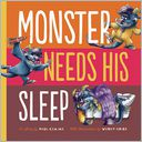 Monster Needs His Sleep by Paul Czajak: Book Cover