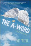 THE A-WORD by Joy Preble