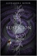Suspicion by Alexandra Monir: Book Cover
