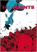 I Kill Giants Fifth Anniversary Edition by Joe Kelly: Book Cover