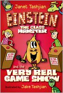 Einstein the Class Hamster and the Very Real Game Show by Janet Tashjian: Book Cover