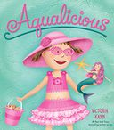 Aqualicious by Victoria Kann: Book Cover