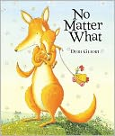 No Matter What by Debi Gliori: Book Cover