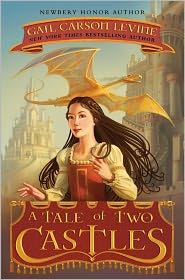 Greg Call  Gail Carson Levine - A Tale of Two Castles