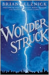 Book Cover Image. Title: Wonderstruck, Author: by Brian Selznick