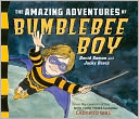 The Amazing Adventures of Bumblebee Boy by David Soman: Book Cover