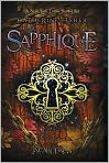 Book Cover Image. Title: Sapphique (Incarceron Series #2), Author: by Catherine Fisher