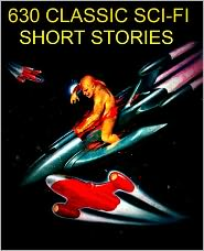 Harry Harrison, Rudyard Kipling, H. Beam Piper, Created by Nook Sci-Fi Phiilip K Dick - Sci-Fi Short Stories: The Definitive Sci-Fi Collection 630 Stories for the nook (includes Sci-Fi by Kurt Vonnegut, Phillip K. Di