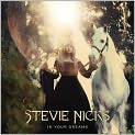 CD Cover Image. Title: In Your Dreams, Artist: Stevie Nicks