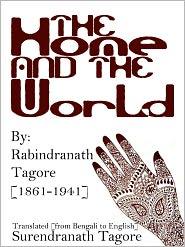 Tagore Surendranath (Translator) Tagore Rabindranath - The Home And The World