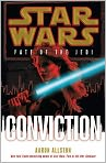 Book Cover Image. Title: Star Wars Fate of the Jedi #7:  Conviction, Author: by Aaron Allston