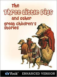 Sarah Schoonmaker T. Baker - The Three Little Pigs and Other Great Children's Stories (Enhanced Edition)
