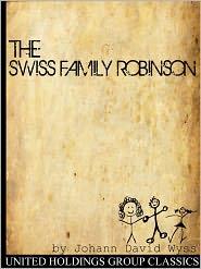 Created by United Holdings Group Johann David Wyss - The Swiss Family Robinson
