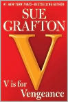 Book Cover Image. Title: V is for Vengeance, Author: by Sue  Grafton