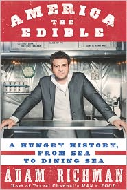 america the edible: a hungry history, from sea to dining sea