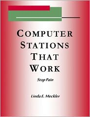 Linda Meckler - Computer Station's That Work: Stop Pain