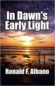Ronald F. Albano - In Dawn's Early Light