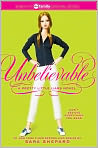 Book Cover Image. Title: Unbelievable (Pretty Little Liars Series #4), Author: by Sara Shepard