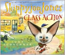 Skippyjon Jones, Class Action by Judy Schachner: Book Cover