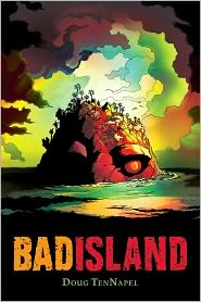 bad island tennapel books for 13 yr old
