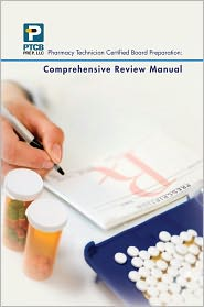 Thanh Nguyen and Christina Pham Anne Nguyen - Pharmacy Technician Certified Board Preparation: Comprehensive Review Manual