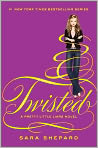 Book Cover Image. Title: Twisted (Pretty Little Liars Series #9), Author: by Sara Shepard