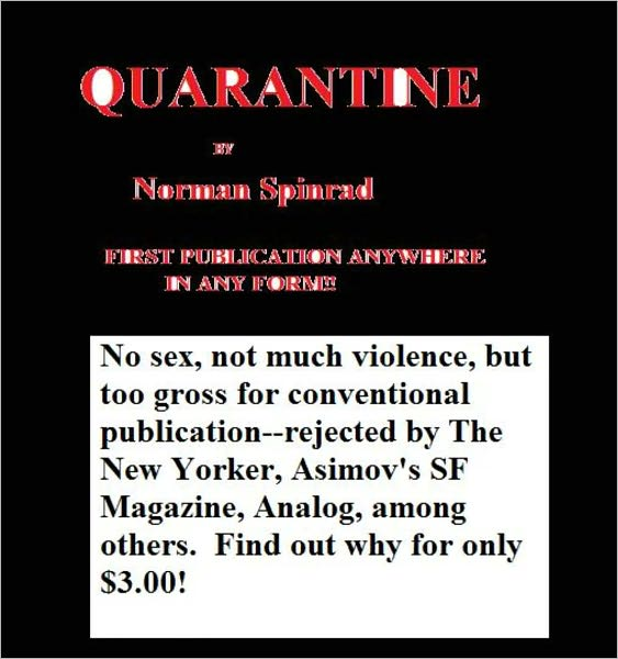 Norman Spinrad - Quarantine