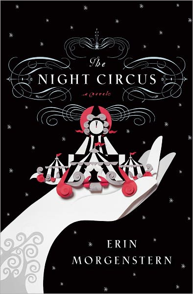 book cover of The Night Circus by Erin Morgenstern