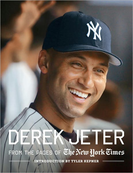 Bookshelf Review Derek Jeter From The Pages Of The New York Times