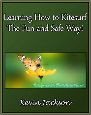 Kevin Jackson - Learning How to Kitesurf the Fun and Safe Way!