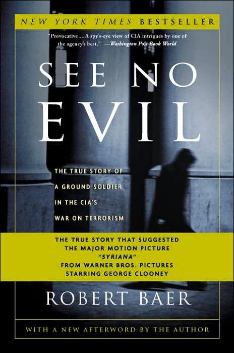 Robert Baer - See No Evil/