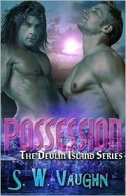 S. W. Vaughn - Possession (Devlin Island Series Paranormal Male/Male Romance)