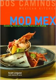Mod Mex: Cooking Vibrant Fiesta Flavors at Home