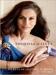 Shobhaa De - Shobhaa at Sixty
