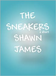 Shawn James - The Sneakers
