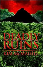 Kim McMahill - Deadly Ruins