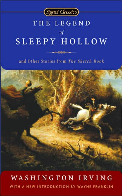 The Legend of Sleepy Hollow: And Other Stories from the Sketch Book book cover