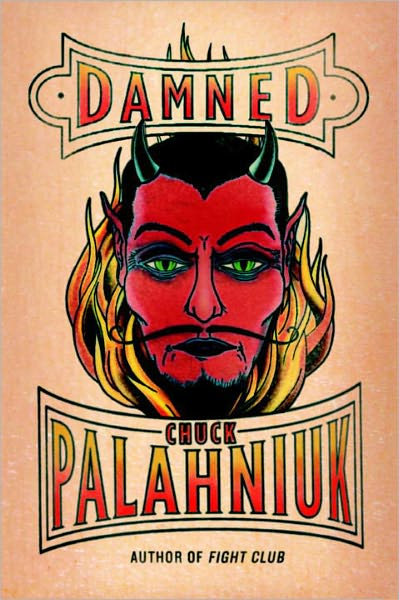 book cover of Damned by Chuck Palahniuk