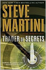 Book Cover Image. Title: Trader of Secrets (Paul Madriani Series #12), Author: by Steve Martini