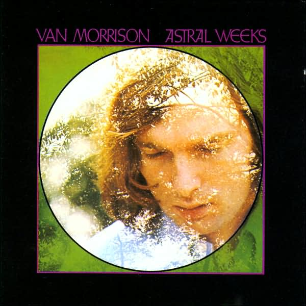 Astral Weeks - album