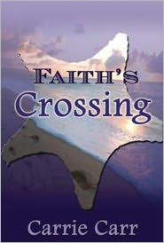 Carrie Carr - Faith's Crossing: Book 2 in the Lex & Amanda Series