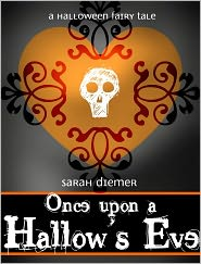 Sarah Diemer - Once Upon a Hallow's Eve: Another Halloween Fairy Tale