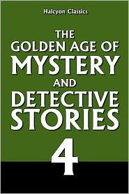 Various - The Golden Age of Mystery and Detective Stories Vol. 4
