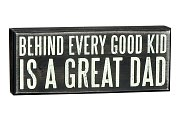 "Product Image. Title: Behind Every Good Kid is a Great Dad Black & White Wood Box Sign 4"" x 10"""