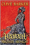 Book Cover Image. Title: Abarat:  Absolute Midnight, Author: by Clive Barker